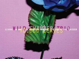 Wild Chamber Trio – 10.000 leaves