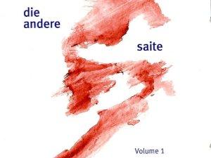 Die andere Saite, Volume 1