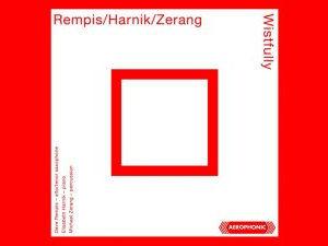 Rempis/Harnik/Zerang : Wistfully