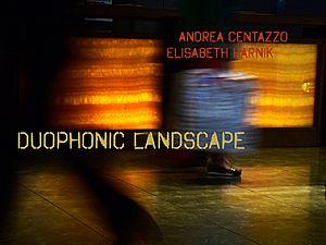 Andrea Centazzo & Elisabeth Harnik – Duophonic Landscape