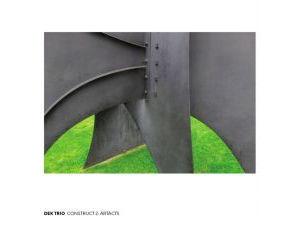 DEK Trio Construct 2 : Artacts