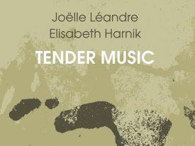 Duo Léandre/Harnik - Tender Music